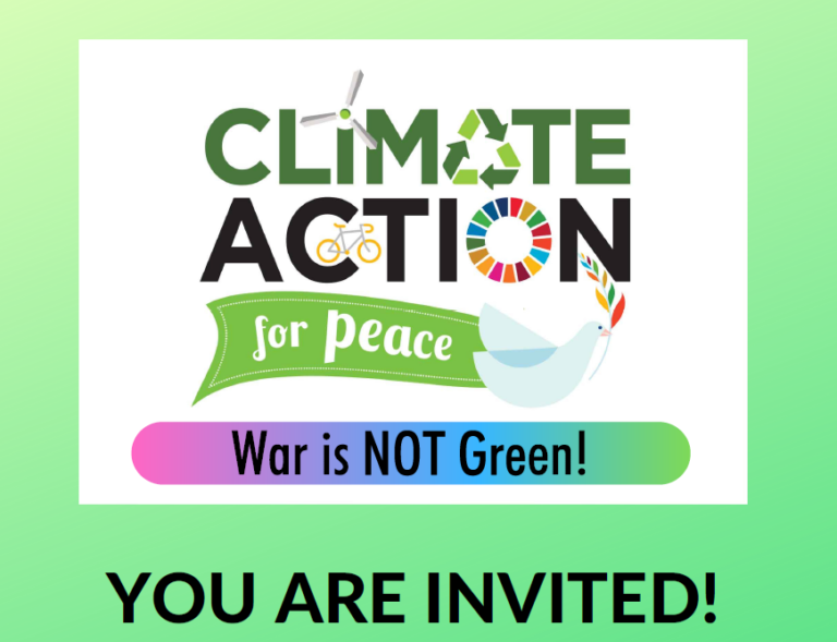 "Image with climate action with a dove flying a ""for peace"" banner. War is not Green is under the image."