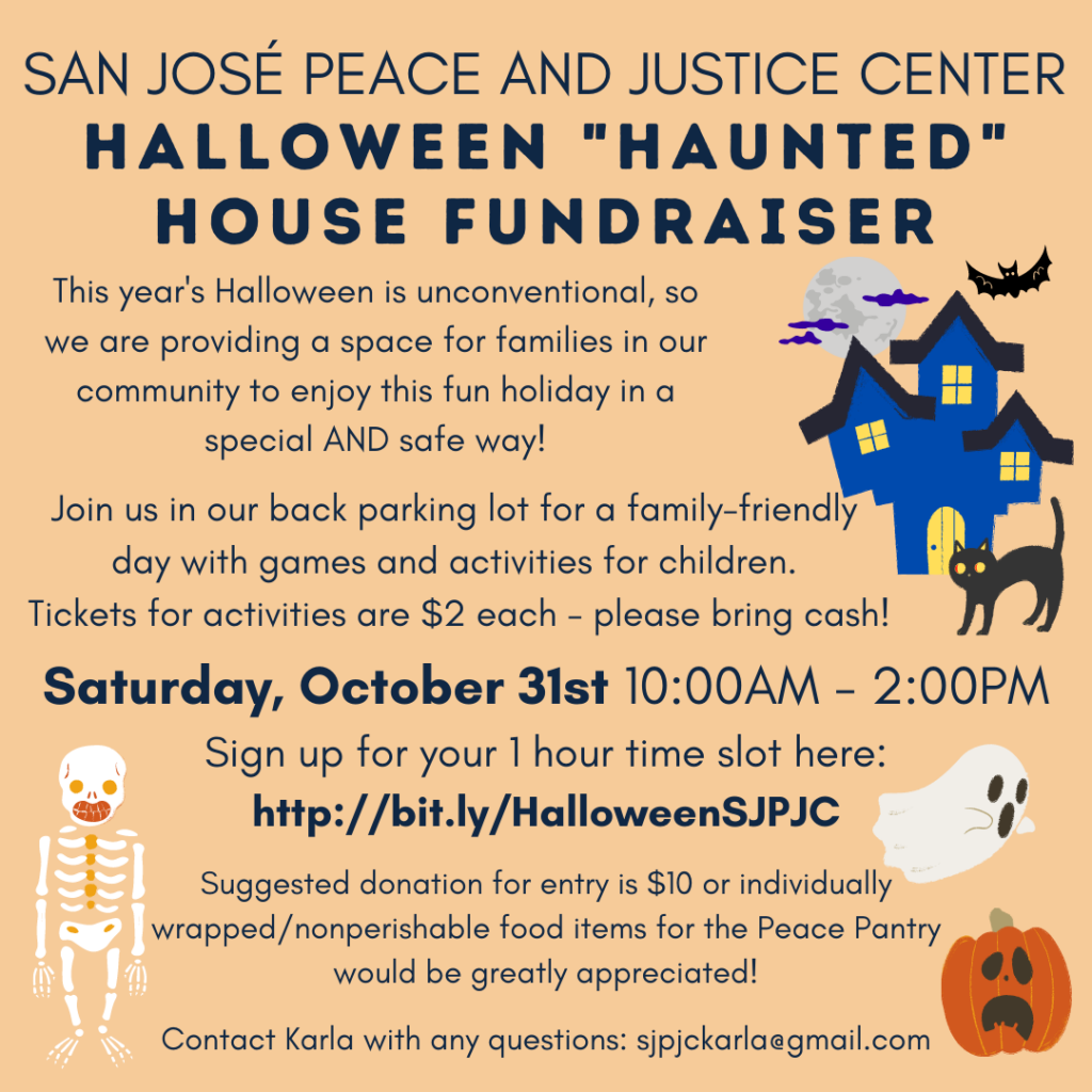 """Flyer states """"SJPJC Halloween 'Haunted' House Fundraiser."""" The flyer states the day of the event (Saturday, October 31st from 10:00AM to 2:00PM) and the sign up form (http://bit.ly/HalloweenSJPJC)"""