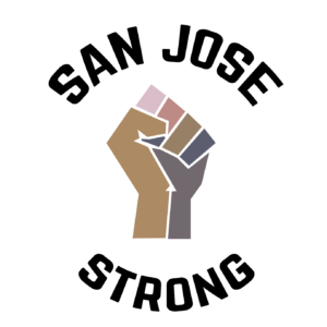a multi-tonal fist with San Jose Strong around it